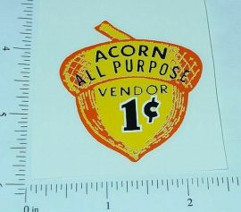 One Cent Acorn Peanut Machine Sticker