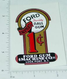 Ford 1c Ball Gum Vending Machine Replacement Sticker