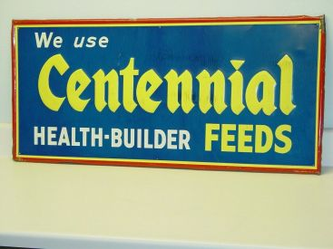 Vintage Advertising Sign Centennial Feeds, Original, Press Sign Co. Main Image