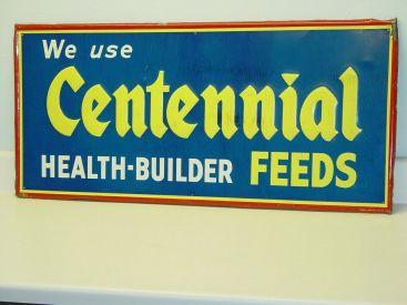 Vintage Advertising Sign Centennial Feeds, Original, Press Sign Co. Main Image